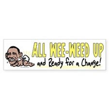 Wee-Weed Up Obama Bumper Bumper Sticker
