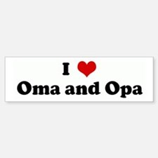 I Love Oma and Opa Bumper Bumper Bumper Sticker