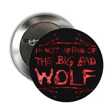 "Big Bad Wolf 2.25"" Button"