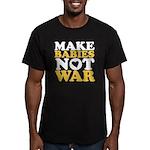 Make Babies Not War Men's Fitted T-Shirt (dark)