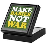 Make Babies Not War Keepsake Box