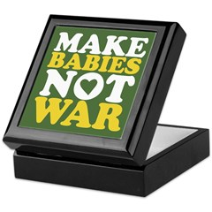 Make Babies Not War Keepsake Box