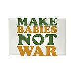Make Babies Not War Rectangle Magnet