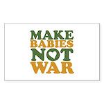 Make Babies Not War Rectangle Sticker 10 pk)