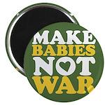 """Make Babies Not War 2.25"""" Magnet (10 pack)"""