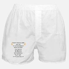 Socialism? Ok, I'll suffer. Boxer Shorts