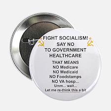 """Socialism? Ok, I'll suffer. 2.25"""" Button"""