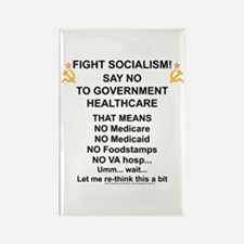 Socialism? Ok, I'll suffer. Rectangle Magnet