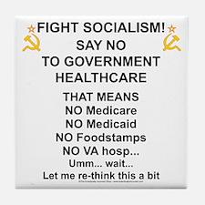 Socialism? Ok, I'll suffer. Tile Coaster