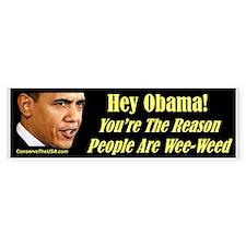 """Wee-Weed Obama"" Bumper Bumper Sticker"
