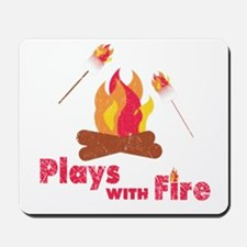 Plays with Fire Mousepad