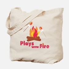 Plays with Fire Tote Bag