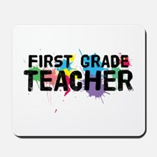 First Grade Teacher Mousepad