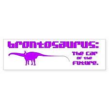 Bronto of the Future! Bumper Bumper Sticker
