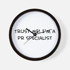 Trust Me: PR Specialist Wall Clock