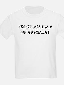 Trust Me: PR Specialist Kids T-Shirt