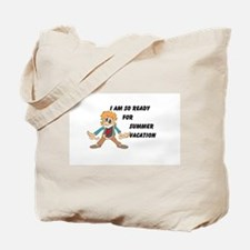 Funny Teacher on vacation Tote Bag