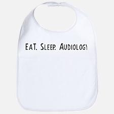Eat, Sleep, Audiology Bib