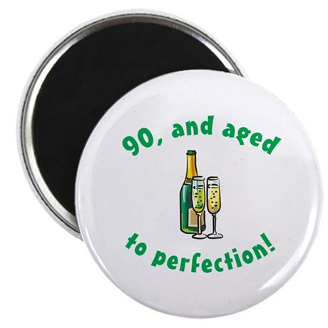 """90, Aged To Perfection 2.25"""" Magnet (10 pack)"""
