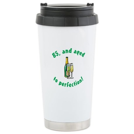 85, Aged To Perfection Stainless Steel Travel Mug