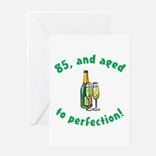 85, Aged To Perfection Greeting Card