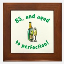 85, Aged To Perfection Framed Tile
