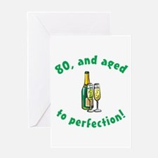 80, Aged To Perfection Greeting Card