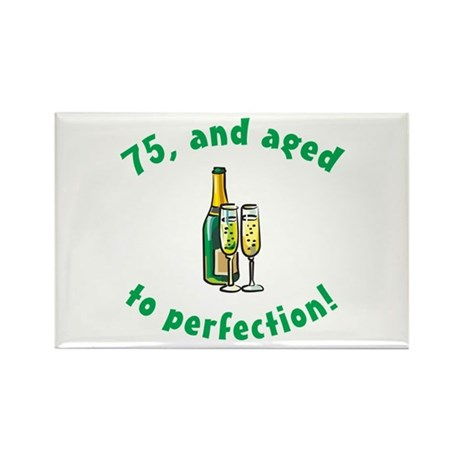 75, Aged To Perfection Rectangle Magnet (10 pack)