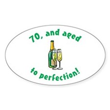 70, Aged To Perfection Oval Decal