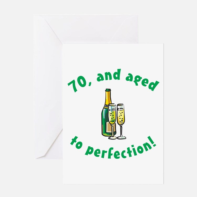 70, Aged To Perfection Greeting Card