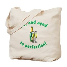 70, Aged To Perfection Tote Bag