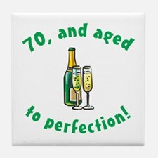 70, Aged To Perfection Tile Coaster