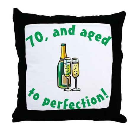 70, Aged To Perfection Throw Pillow