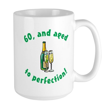 60, Aged To Perfection Large Mug