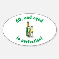 60, Aged To Perfection Oval Decal