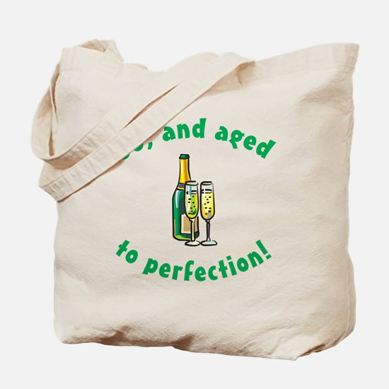 60, Aged To Perfection Tote Bag