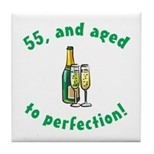 55, Aged To Perfection Tile Coaster