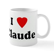 I Love Claude Mug