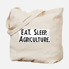 Eat, Sleep, Agriculture Tote Bag