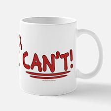 No We Can't Mug