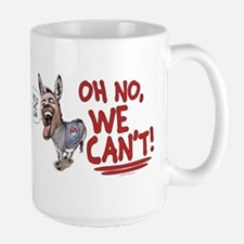No We Can't Large Mug