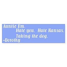 """Dorothy Hates Kansas"" Bumper Car Sticker"