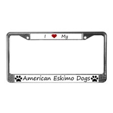 I Love My American Eskimo Dogs License Plate Frame