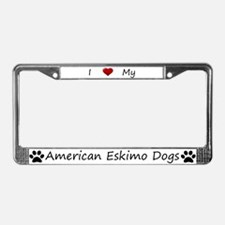 I Love My American Eskimo Dogs License Plate Frame