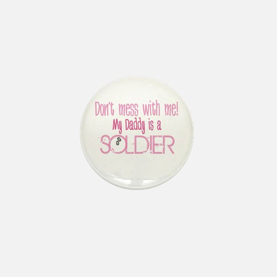 Don't mess with me - pink Mini Button