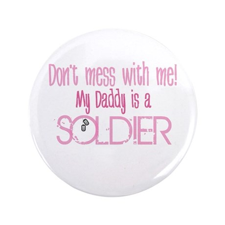 "Don't mess with me - pink 3.5"" Button"