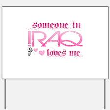 someone in Iraq - pink Yard Sign