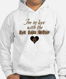 In love with big bad wolf Hoodie