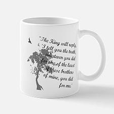 Least of These Mug