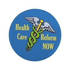 Big Health Care Reform Caduceus Button
